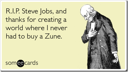 rip-steve-jobs-thanks-somewhat-topical-ecards-someecards