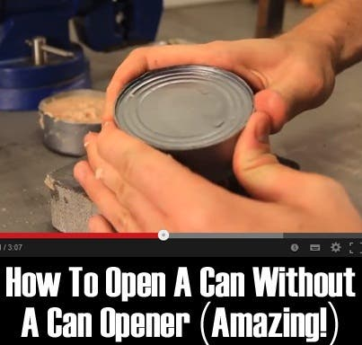How to Open a Can or Canned Goods without a Can Opener