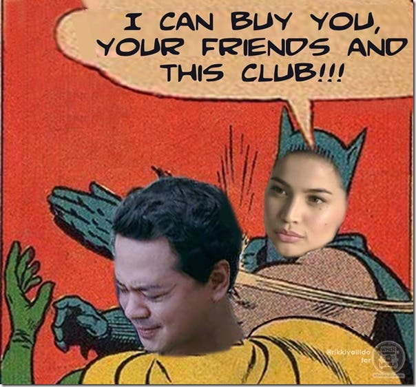 Anne-Curtis-Slapping-Scandal-Meme-I-Can-Buy-You-Your-Friends-and-This-Club-John-Lloyd-Cruz-Phoem.jpg