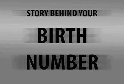 Story behind your birth number