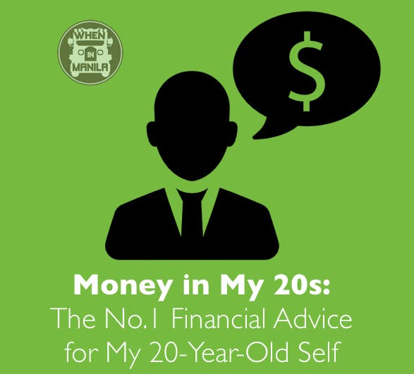Money in My 20s: The No.1 Financial Advice for My 20-Year-Old Self