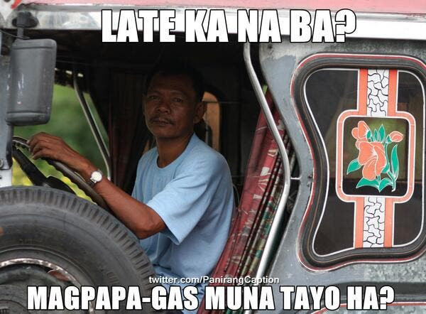 jeepney meme 2 25 Things That Only Filipinos Would Understand