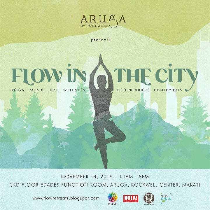 Flow In The City: Flow Retreats Yoga, Wellness, and Good Health Nov. 14 Aruga by Rockwell