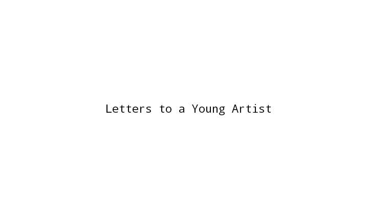 To All The Dreamers: 5 Letters to Keep the Young Artists Moving Forward