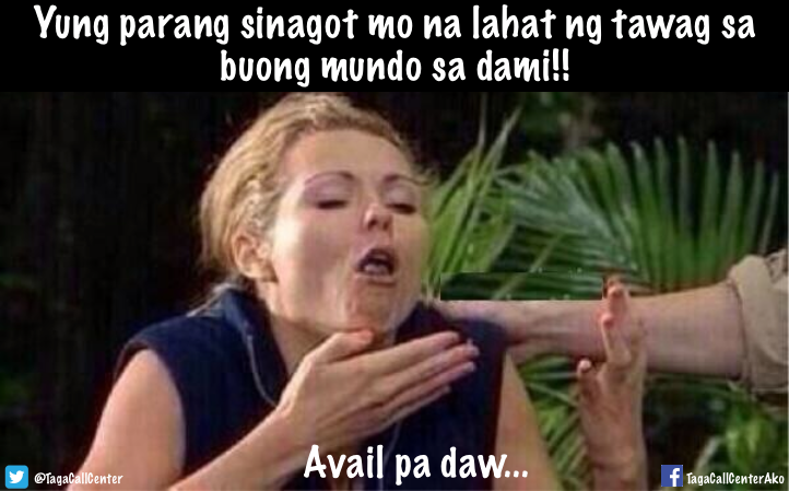 Funny Meme Tagalog 2018 : Personalities you ll meet in philippine based call