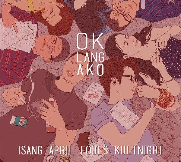 "University of the Philippines ""Ok Lang Ako: Isang April Fools' KultNight"" A Night of Filipino Spirit and Culture"