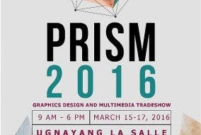 PRISM 2016: Graphics Design and Multimedia Spectrum De La Salle University