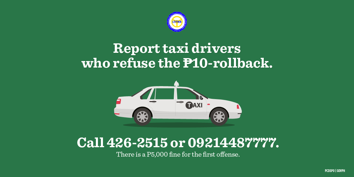 REMINDER Report Taxi Drivers Who Refuse P10 Rollback; First Offenders Fined P5,000
