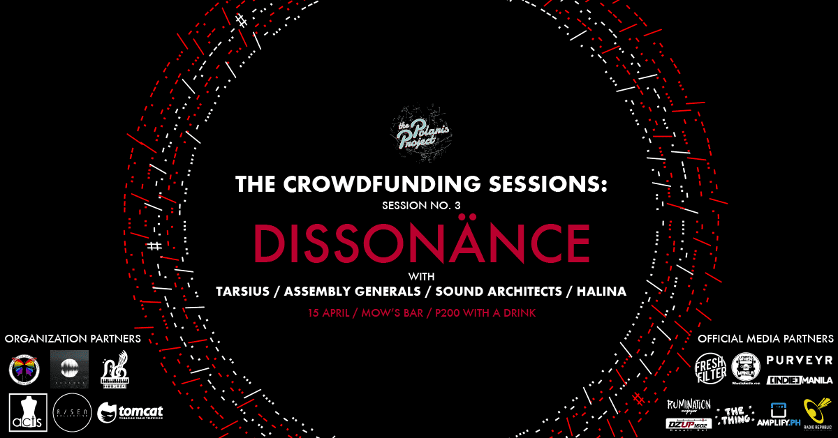 The Crowdfunding Sessions: Featuring Dissonänce, Tarsius, Assembly Generals, Sound Architects, and Halina Mow's Bar