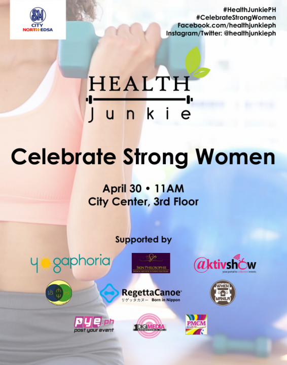 Health Junkie SM North Edsa Celebrate Strong Women poster