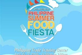 Here Comes the Food Event of the Summer — The Philippine Summer Food Fiesta!