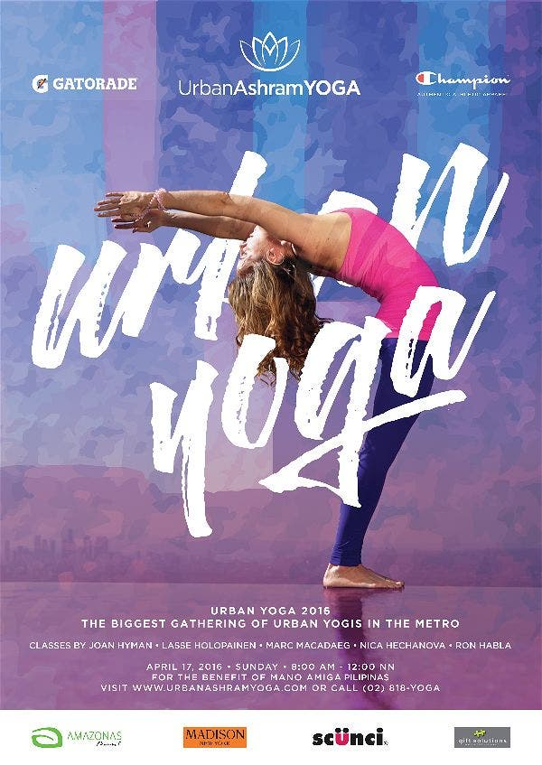 Urban Yoga 2016: The Biggest Gathering of Urban Yogis in the Metro Urban Ashram Yoga Joan Hyman Wanderlust Yoga