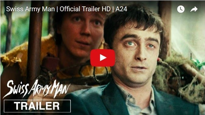 """TRAILER: Daniel Radcliffe is a Corpse in New Comedy Film """"Swiss Army Man"""""""