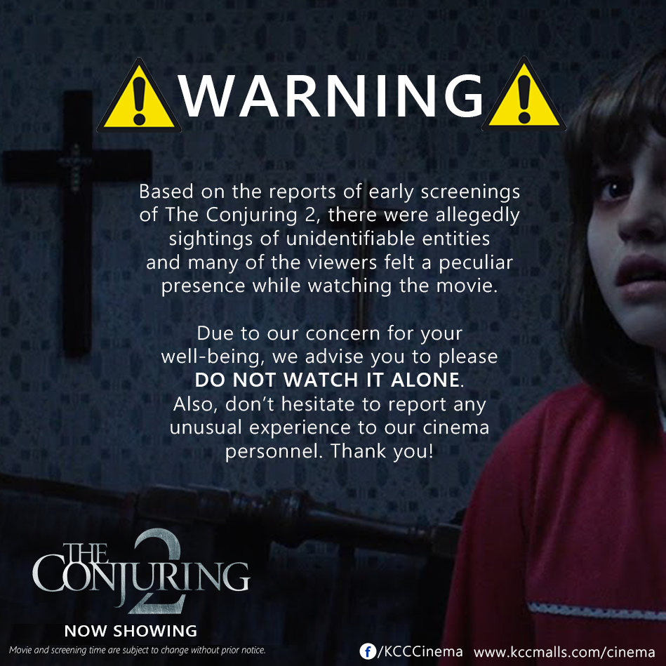Kcc Cinema Posts Warning On Watching The Conjuring 2 When In Manila
