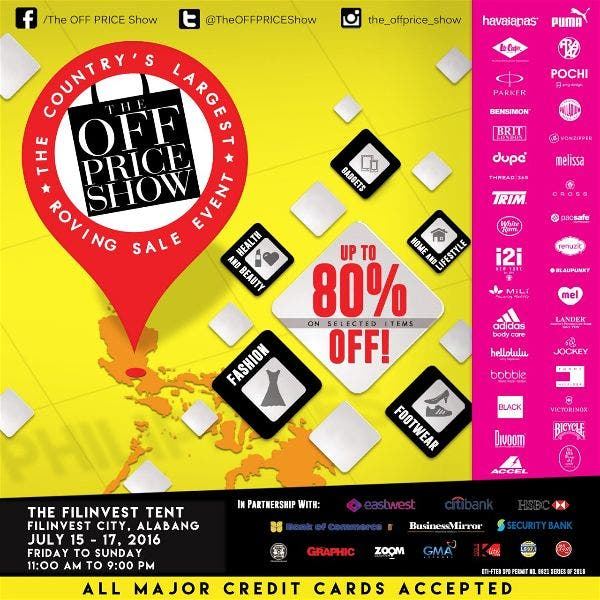 Discover Great Finds at The Off Price Show, The Country's Largest Roving Sale! July 15-17 @ Alabang