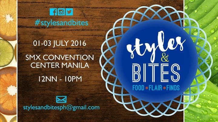 Styles & Bites: A Festival of Flavors and Fanciful Finds — July 1-3 @ SMX Convention Center
