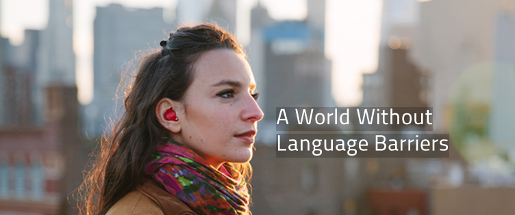 There is Now an Earpiece that Can Translate Languages in Real Time