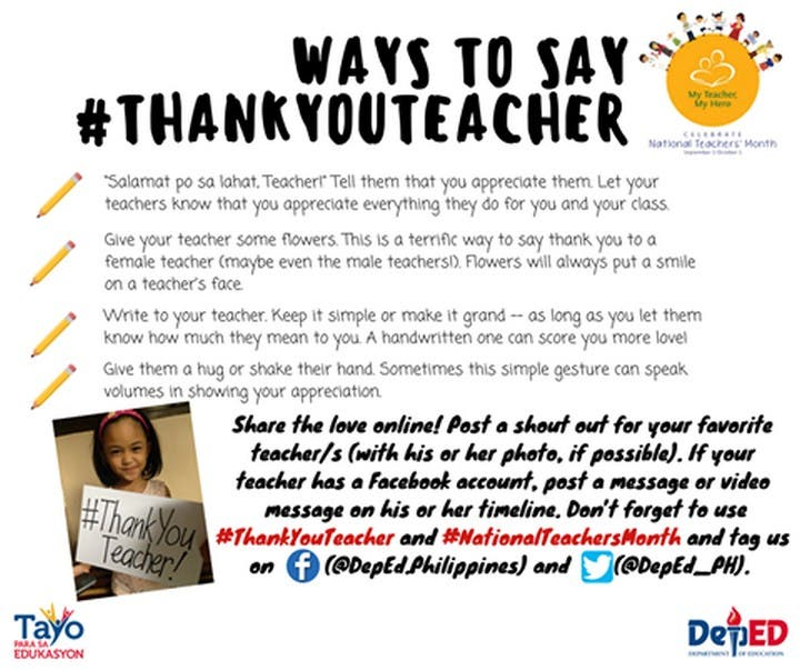 DepEd has some suggestions on how to show some love to teachers. You can also add a badge to your Facebook profile photo! Click the link to see how: http://bit.ly/2ci1FNg