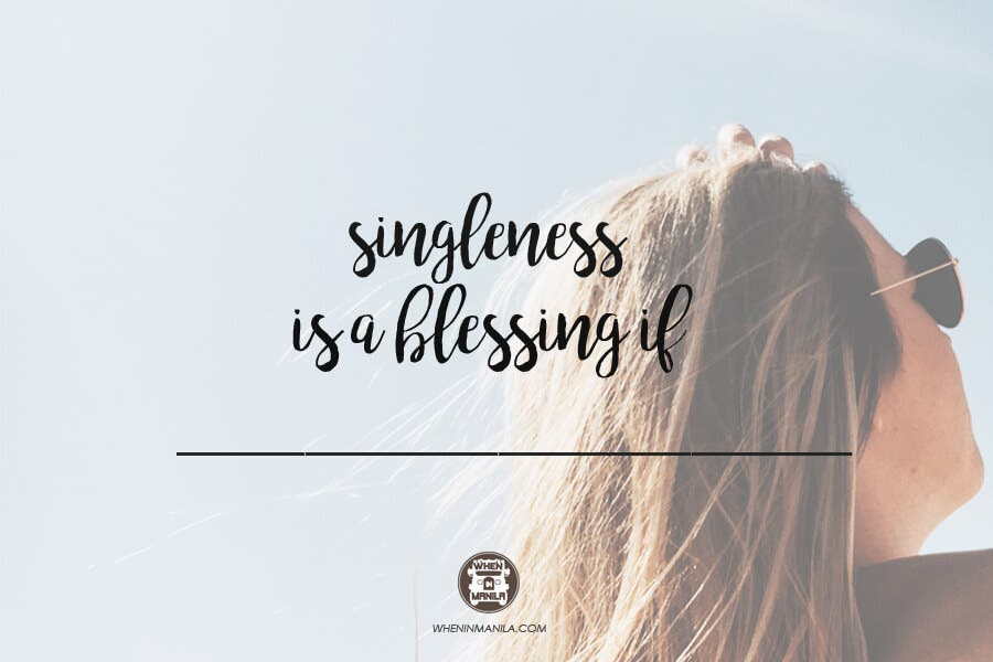 singleness is a blessing if