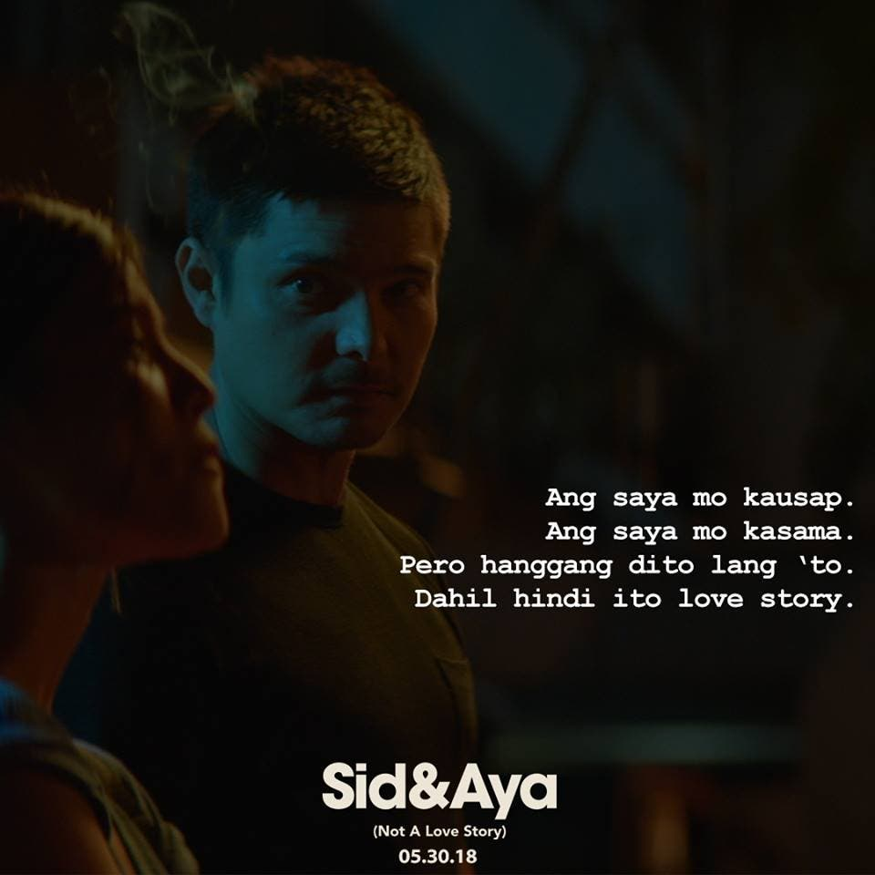 5 Truths We Learned From Sid & Aya (Not A Love Story) - When In Manila