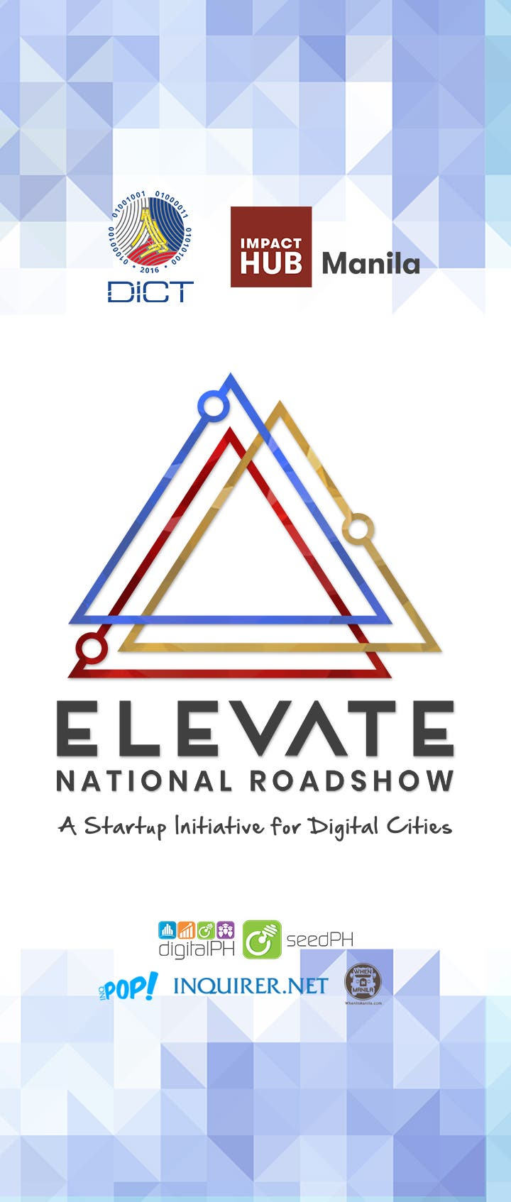Impact Hub Manila partnered with the Department of Information and  Communications Technology (DICT) launched the Elevate National Roadshow, a  multi-city ICT ...